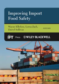 Ellefson, Wayne - Improving Import Food Safety, e-kirja