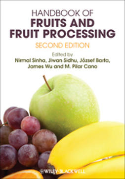 Sinha, Nirmal - Handbook of Fruits and Fruit Processing, ebook