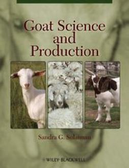 Solaiman, Sandra G. - Goat Science and Production, ebook