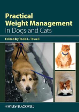 Towell, Todd L. - Practical Weight Management in Dogs and Cats, ebook