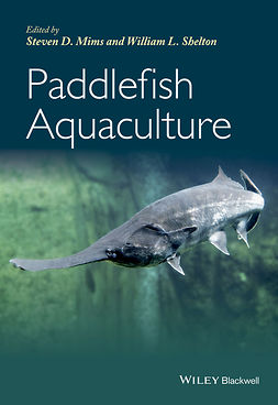 Mims, Steven D. - Paddlefish Aquaculture, ebook