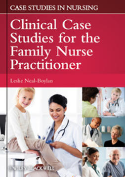 Neal-Boylan, Leslie - Clinical Case Studies for the Family Nurse Practitioner, e-kirja