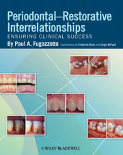 Fugazzotto, Paul A. - Periodontal-Restorative Interrelationships: Ensuring Clinical Success, ebook
