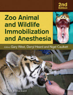 Caulkett, Nigel - Zoo Animal and Wildlife Immobilization and Anesthesia, e-bok