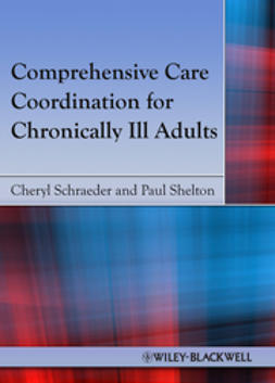 Schraeder, Cheryl - Comprehensive Care Coordination for Chronically Ill Adults, ebook