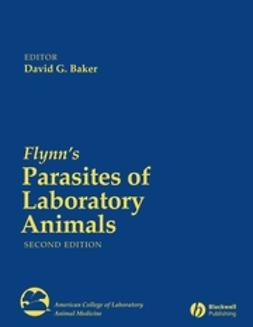 Baker, David G. - Flynn's Parasites of Laboratory Animals, ebook