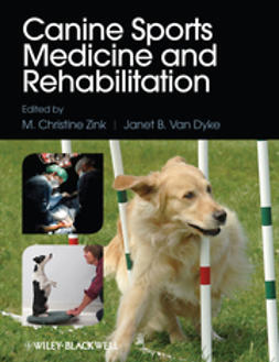 Zink, M. Christine - Canine Sports Medicine and Rehabilitation, ebook