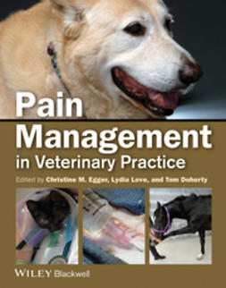 Egger, Christine M. - Pain Management in Veterinary Practice, ebook