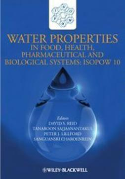 Charoenrein, Sanguansri - Water Properties in Food, Health, Pharmaceutical and Biological Systems: ISOPOW 10, e-kirja