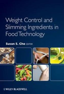 Cho, Susan S. - Weight Control and Slimming Ingredients in Food Technology, ebook