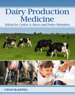 Melendez, Pedro - Dairy Production Medicine, ebook