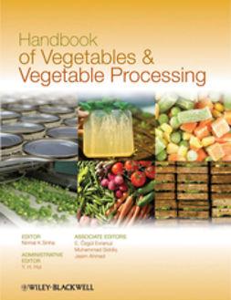 Sinha, Nirmal K. - Handbook of Vegetables and Vegetable Processing, e-bok