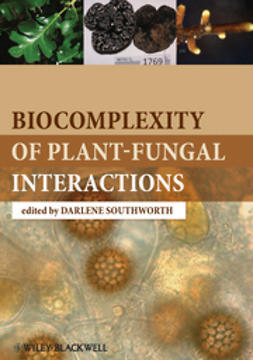 Southworth, Darlene - Biocomplexity of Plant-Fungal Interactions, ebook