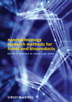 Padua, Graciela Wild - Nanotechnology Research Methods for Food and Bioproducts, ebook