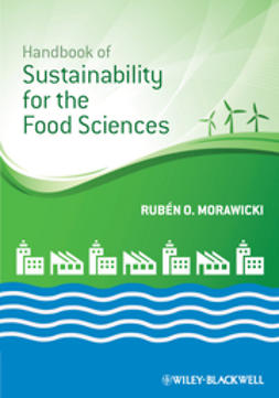 Morawicki, Rubén O. - Handbook of Sustainability for the Food Sciences, e-bok