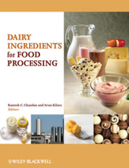 Chandan, Ramesh C. - Dairy Ingredients for Food Processing, ebook