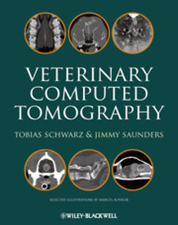 Schwarz, Tobias - Veterinary Computed Tomography, ebook