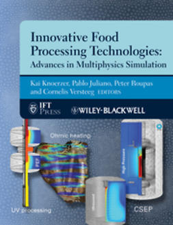 Knoerzer, Kai - Innovative Food Processing Technologies: Advances in Multiphysics Simulation, ebook