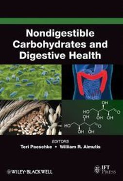 Paeschke, Teresa M. - Nondigestible Carbohydrates and Digestive Health, ebook