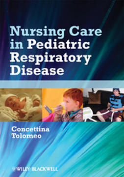 Tolomeo, Concettina - Nursing Care in Pediatric Respiratory Disease, ebook