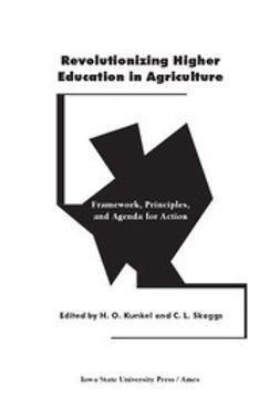 Kunkel, HO - Revolutionizing Higher Education in Agriculture: Framework, Principles and Agenda for Action, e-kirja