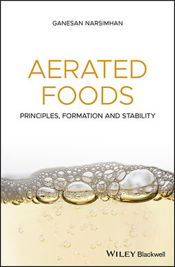 Narsimhan, Ganesan - Aerated Foods: Principles, Formation and Stability, e-bok