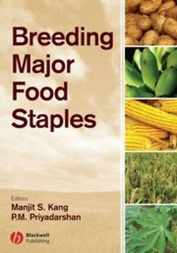 Kang, Manjit - Breeding Major Food Staples, ebook