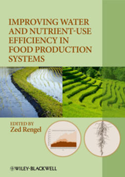 Rengel, Zed - Improving Water and Nutrient-Use Efficiency in Food Production Systems, ebook