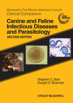 Barr, Stephen C. - Blackwell's Five-Minute Veterinary Consult Clinical Companion: Canine and Feline Infectious  Diseases and Parasitology, ebook