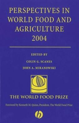 Miranowski, John A. - Perspectives in World Food and Agriculture 2004, e-bok