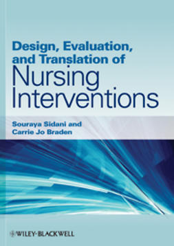 Sidani, Souraya - Design, Evaluation, and Translation of Nursing Interventions, ebook