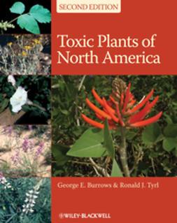 Burrows, George E. - Toxic Plants of North America, e-bok