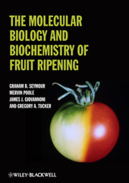 Giovannoni, James - The Molecular Biology and Biochemistry of Fruit Ripening, ebook