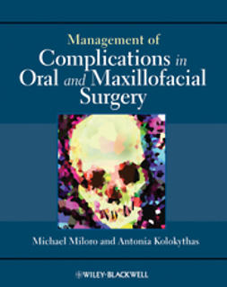 Miloro, Michael - Management of Complications in Oral and Maxillofacial Surgery, e-bok