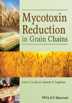 Leslie, John F. - Mycotoxin Reduction in Grain Chains, ebook