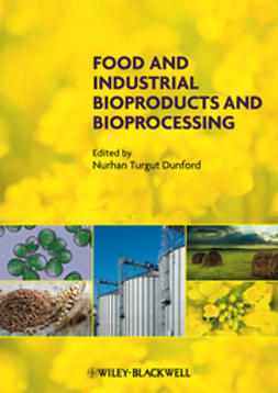 Dunford, Nurhan T. - Food and Industrial Bioproducts and Bioprocessing, e-kirja
