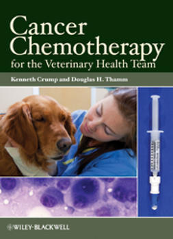 Crump, Kenneth - Cancer Chemotherapy for the Veterinary Health Team, e-kirja