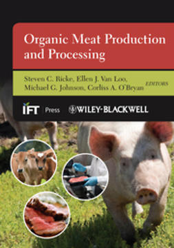 Ricke, Steven C. - Organic Meat Production and Processing, ebook