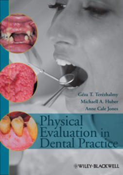 Huber, Michaell A. - Physical Evaluation in Dental Practice, ebook