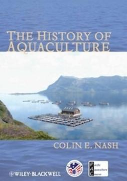 Nash, Colin - The History of Aquaculture, ebook