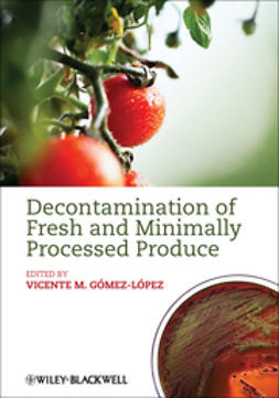 Gomez-Lopez, Vicente M. - Decontamination of Fresh and Minimally Processed  Produce, e-kirja