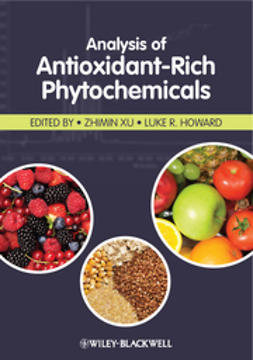 Xu, Zhimin - Analysis of Antioxidant-Rich Phytochemicals, ebook