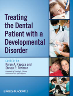 Raposa, Karen A. - Treating the Dental Patient with a Developmental Disorder, e-bok