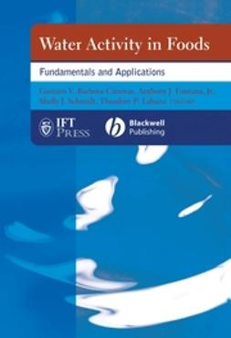 Barbosa-Cánovas, Gustavo V. - Water Activity in Foods: Fundamentals and Applications, e-bok