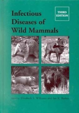 Barker, Ian K. - Infectious Diseases of Wild Mammals, e-kirja