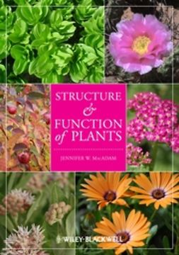 MacAdam, Jennifer W. - Structure and Function of Plants, ebook