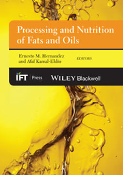 Hernandez, Ernesto M. - Processing and Nutrition of Fats and Oils, ebook