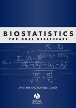 Dailey, Ronald - Biostatistics for Oral Healthcare, ebook