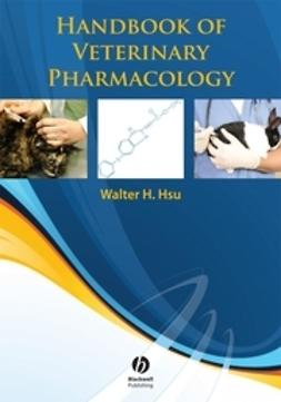 Hsu, Walter H. - Handbook of Veterinary Pharmacology, e-kirja