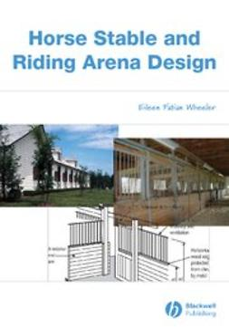 Wheeler, Eileen Fabian - Horse Stable and Riding Arena Design, ebook